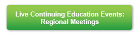 Live Continuing Education Events - Regional Meetings